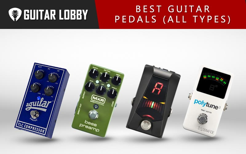 Some of the Best Guitar Pedals on the Market