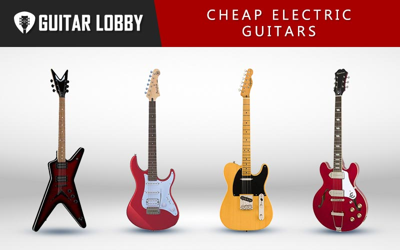 Best Cheap Electric Guitars (Featured Image)