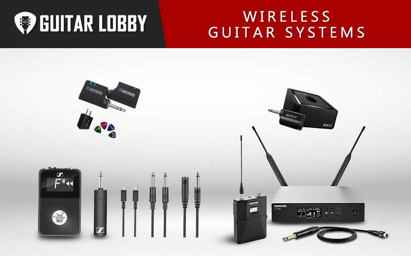 Some of the Best Wireless Guitar Systems