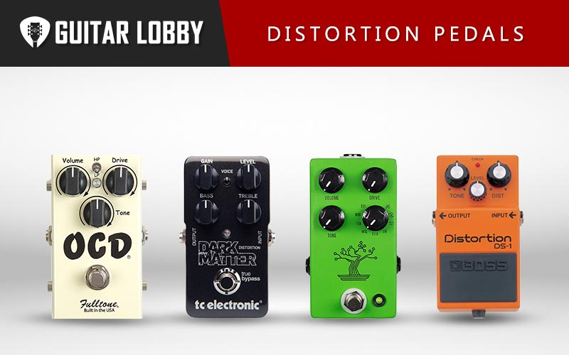Some of the Best Distortion Pedals