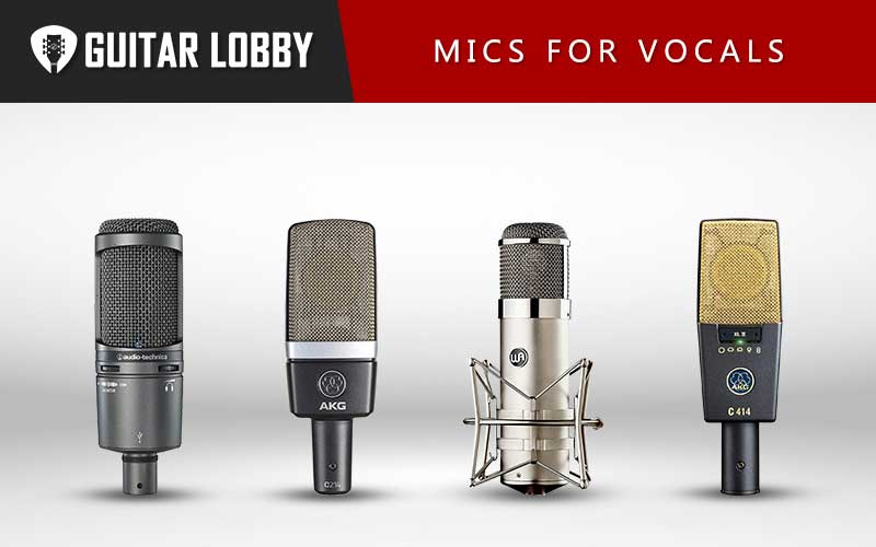 Some of the Best Microphones for Recording Vocals
