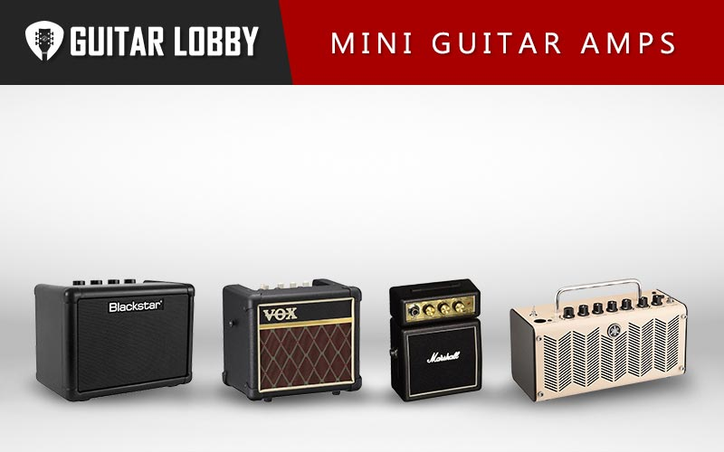 Some of the Best Mini Guitar Amps on the Market Right Now