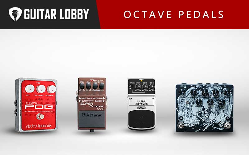 Some of the Best Octave Pedals
