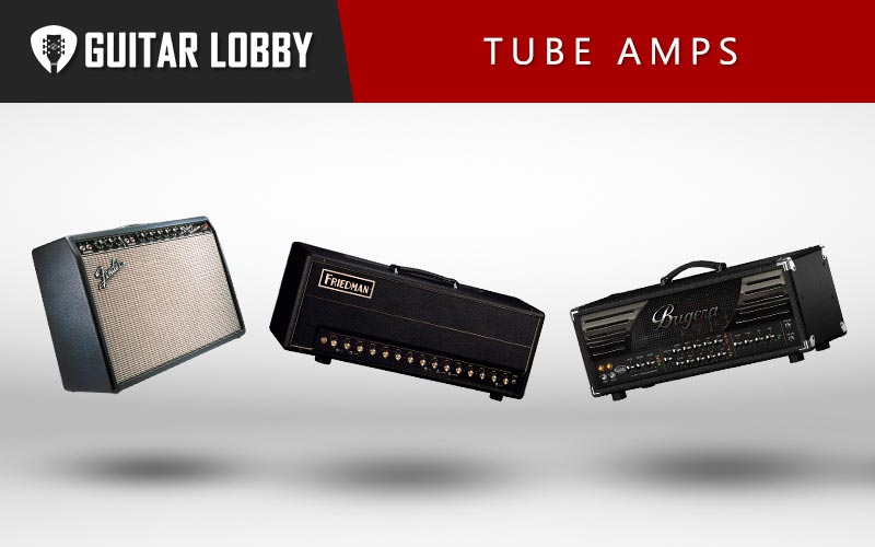 Some of the Best Tube Amps