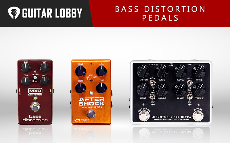 Best Bass Distortion Pedals (Featured Image)