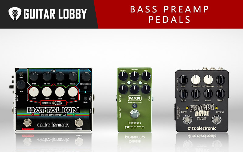 Best Bass Preamp Pedals (Featured Image)
