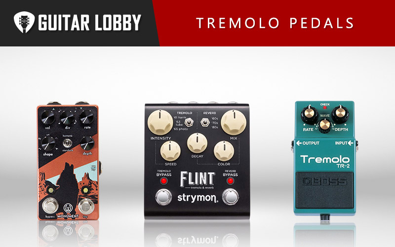 Some of the Best Tremolo Pedals