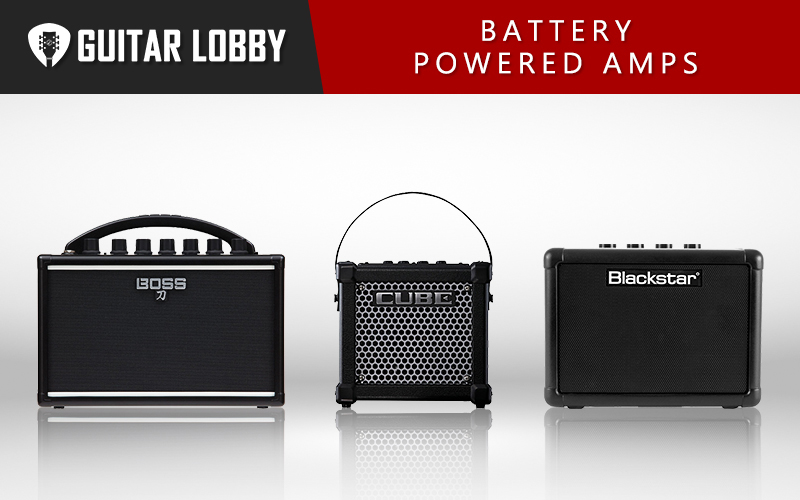 Some of the Best Battery Powered Guitar Amps