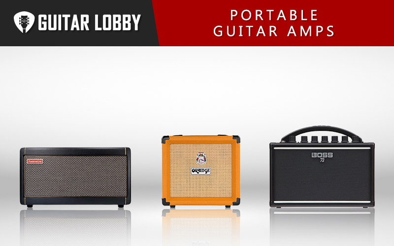 Some of the Best Portable Guitar Amps