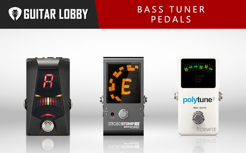 Best Bass Tuner Pedals (Featured Image)
