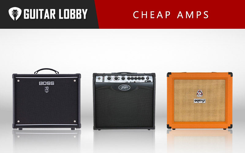 Some of the Best Cheap Amps