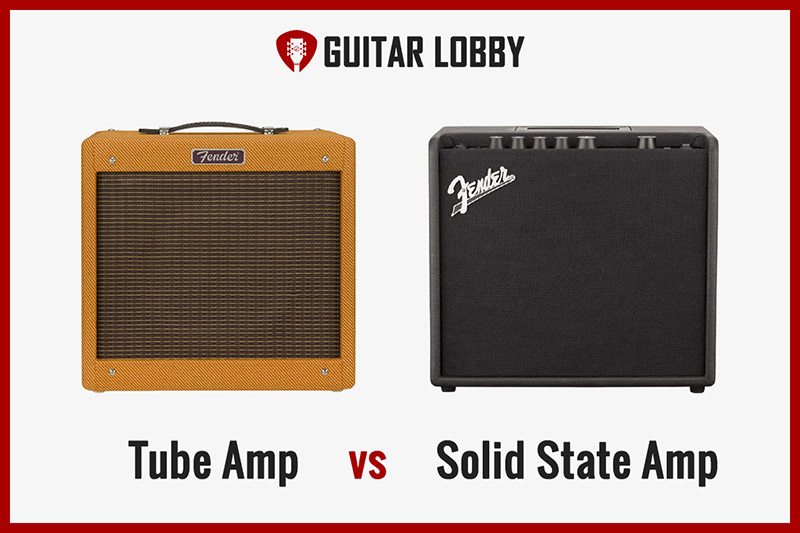 Tube Amp vs Solid State Amp (Featured Image)