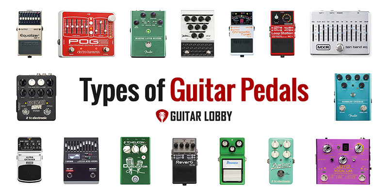 Types of Guitar Pedals (Featured Image)
