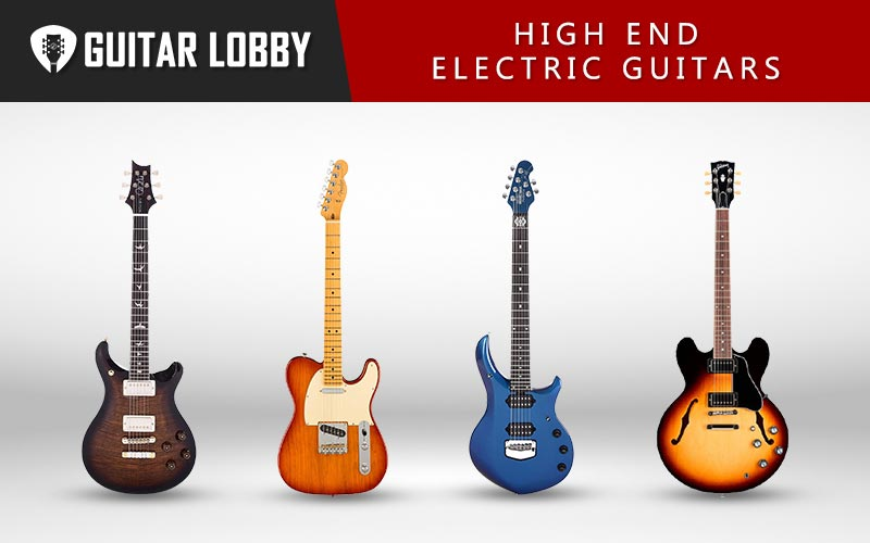 Expensive and High End Electric Guitars Featured Image