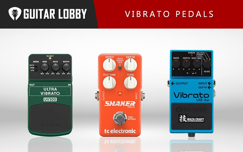 Some of the Best Vibrato Pedals