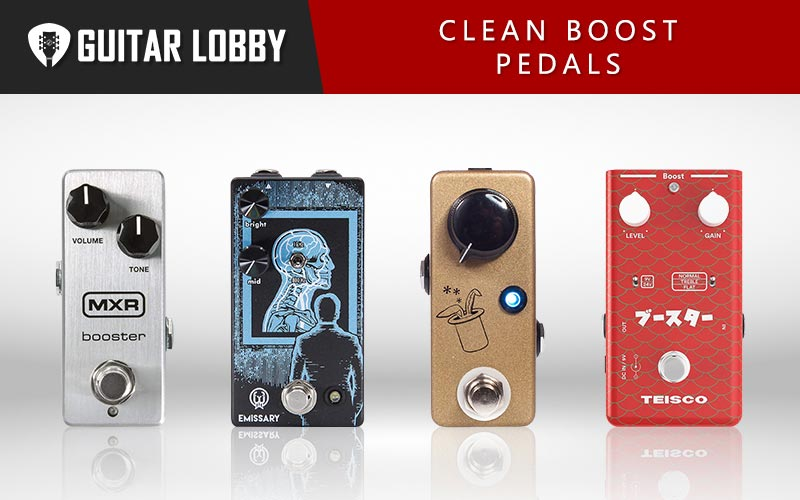 Clean Boost Pedals Featured Image