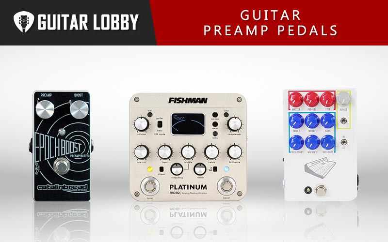 Guitar Preamp Pedals Featured Image