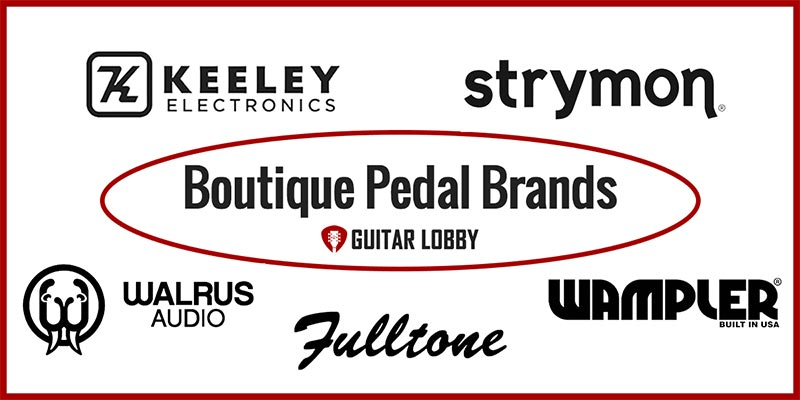 Boutique Pedal Brands Featured Image