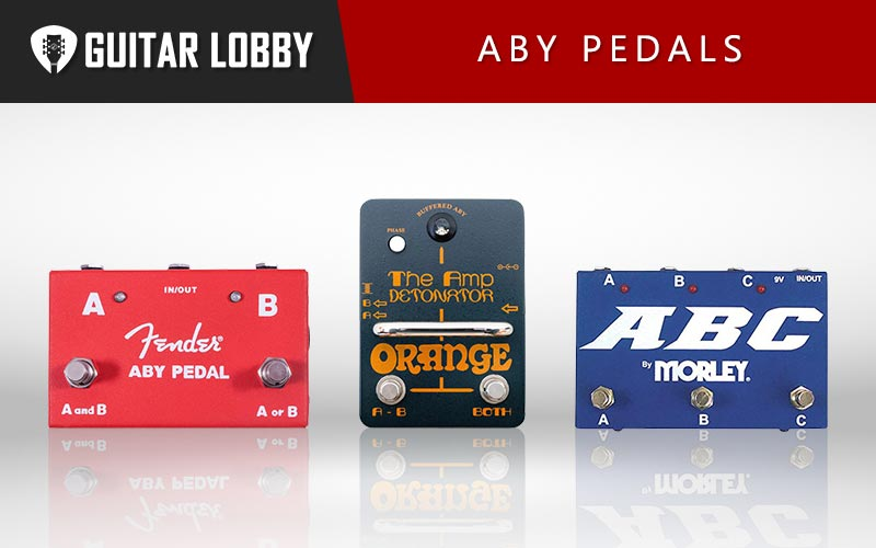 Some of the Best ABY Pedals